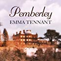 Pemberley Audiobook by Emma Tennant Narrated by Anne Dover