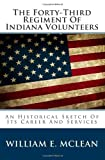 The Forty-Third Regiment of Indiana Volunteers, William E. McLean, 1494498774