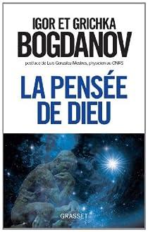 La pensée de Dieu par Bogdanoff
