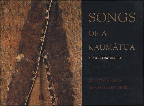 Songs of a Kaumatua: As Sung by Kino Hughes