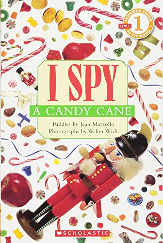 I Spy a Candy Cane (Scholastic Reader, Level 1)