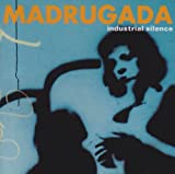 Industrial silence (1999) by Madrugada