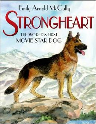 - Strongheart: The World's First Movie Star Dog