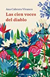 Las cien voces del diablo (Narrativa) (Spanish Edition)