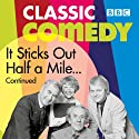 It Sticks Out Half a Mile Continued Radio/TV Program by Harold Snoad, Michael Knowles Narrated by John Le Mesurier