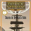 Sturm in der Antarktis (Die Jack-Aubrey-Serie 5) Hörbuch von Patrick O'Brian Gesprochen von: Johannes Steck