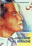 Les Grandes voix de la chanson arabe : Farid Al Atrache