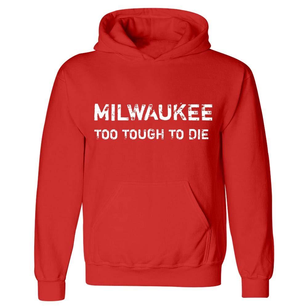 Hoodie Red Milwaukee Too Tough to Die