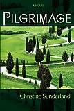 Pilgrimage, Christine Sunderland, 1602900515