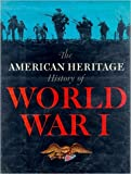 American Heritage History Of World War 1