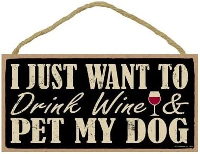 """I Just Want to Drink Sip Coffee and Pet My Dog Sign Plaque Dog 10/"""" x 5/"""" gift"""