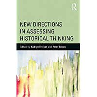 New Directions in Assessing Historical Thinking (360 Degree Business) (English Edition)