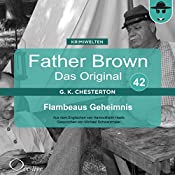 Flambeaus Geheimnis (Father Brown - Das Original 42) | Gilbert Keith Chesterton