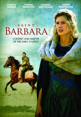 Saint Barbara: Convert and Martyr of the Early - Italian Burlington Ma