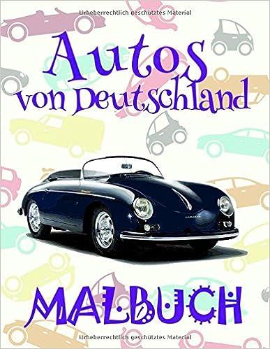 Autos Von Deutschland Malbuch Das Beste Malbuch Fur Jungen