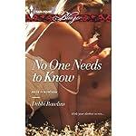 No One Needs to Know | Debbi Rawlins