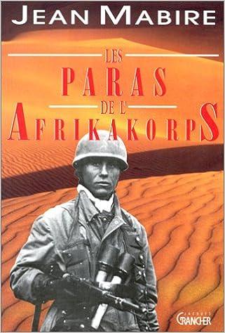 Lire Les paras de l'Afrikakorps epub pdf