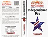 Independence Day (Holidays for Children Video Series) [VHS]