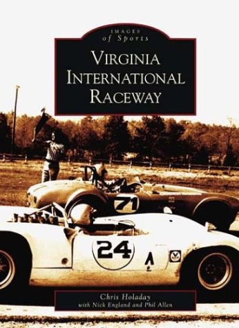 Virginia International Raceway (VA) (Images of Sports Series) (South Carolina President Series)