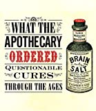 What the Apothecary Ordered, Caroline Rance, 1908402865