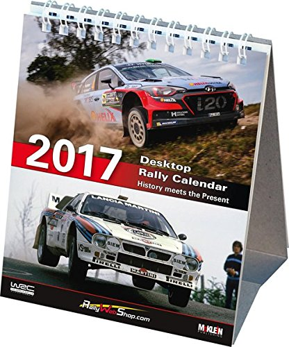 - 2017 Desktop Rally Calendar: History Meets the Present 2017