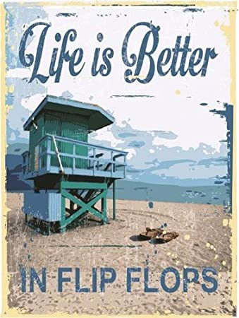 Amazoncom Life Is Better In Flip Flops Metal Sign Classic Outdoor