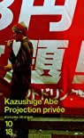 Projection privée par Abe