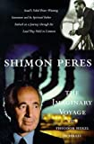 The Imaginary Voyage: With Theodor Herzl in Israel (Modern Library)