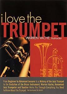 I Love the Trumpet