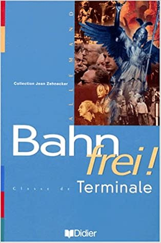 Livres gratuits en ligne Bahn frei !, terminale, LV1, LV2. Manuel epub pdf