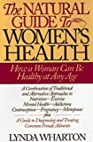 The Natural Guide to Women's Health, Lynda Wharton, 1567310958