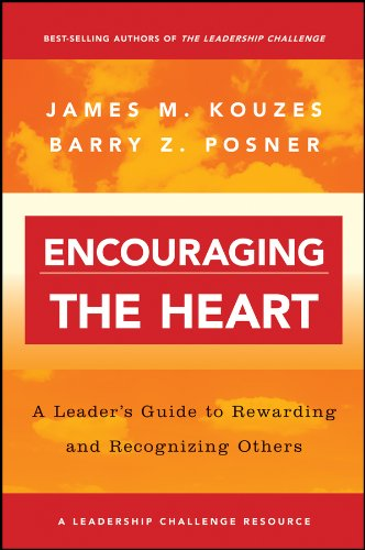 Encouraging the Heart: A Leader