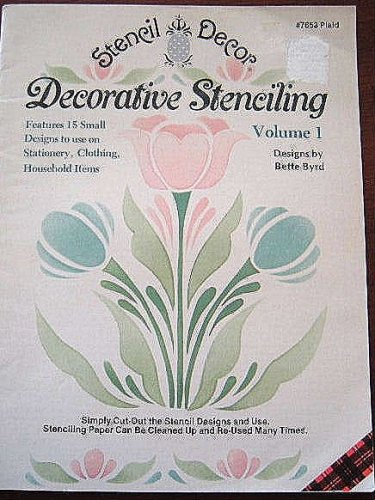 Decorative Stenciling (Stencil Decor, Volume 1)