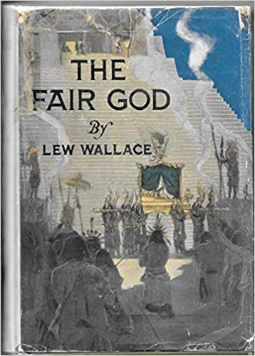 The Fair God : A Tale of the Conquest of Mexico with illustrations by Eric  Pape: Wallace, Lew: Amazon.com: Books
