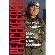 Peacekeeper: The Road to Sarajevo