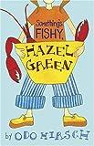Something's Fishy, Hazel Green, Odo Hirsch, 1582349479