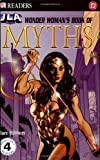 img - for Wonder Woman's Book of Myths (DK Readers) book / textbook / text book