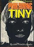 Purloining Tiny, John F. Bardin, 0060102276