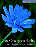 Connect Core Concepts in Health, Paul M. Insel and Walton T. Roth, 0073028320