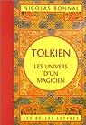 Tolkien, les univers d'un magicien par Bonnal