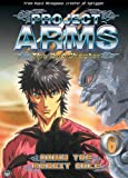Project Arms 2nd Chapter, Vol. 6: 2nd Chapter - Down the Rabbit Hole