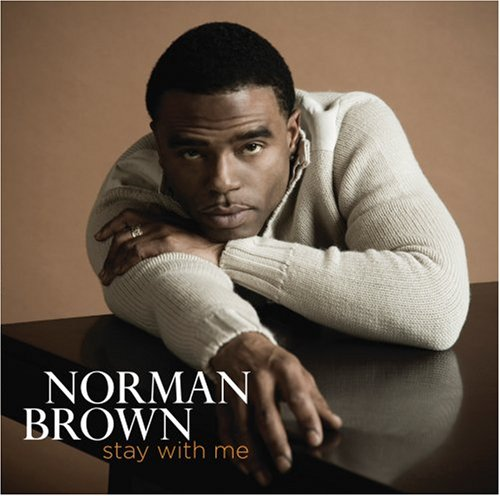 Norman Brown - Stay with Me (CD)