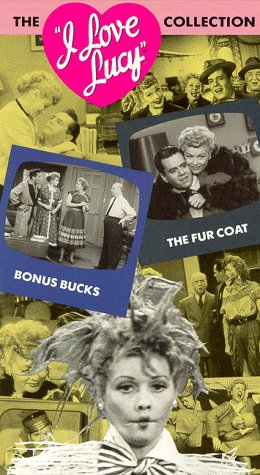 (The I Love Lucy Collection, Vol. 11: Bonus Bucks / The Fur Coat [VHS])