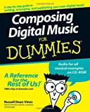 Composing Digital Music for Dummies, Russell Dean Vines, 0470170956