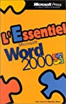 L'Essentiel Microsoft Word 2000 par Moon