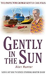 Gently in the Sun (Inspector George Gently Series)