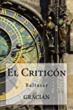 img - for El Criticon (Spanish Edition) book / textbook / text book