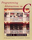 Programming Abstractions in C 9780201545418