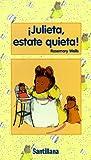 Julieta, Estate Quieta!, Rosemary Wells, 0882724339