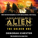 Kyпить Lucasfilm's Alien Chronicles: The Golden One на Amazon.com